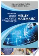 Mühendislik, teknoloji, denizcilik, temel bilimler ve uygulamalı bilimler fakülteleri için: Meslek matematiği
