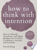 How To Think With Intention Book PDF