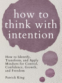 How to Think with Intention