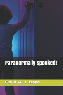 Paranormally Spooked