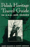 Polish Heritage Travel Guide to U.S.A. & Canada