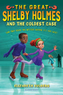 The Great Shelby Holmes and the Coldest Case [Pdf/ePub] eBook