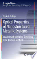 Optical Properties of Nanostructured Metallic Systems Book