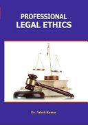 Professional Legal Ethics
