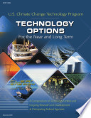 Technology Options For The Near And Long Term  A Compendium Of Technology Profiles And Ongoing Research And Development At Participating Federal Agencies