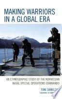 Making Warriors in a Global Era