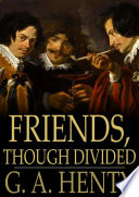 Friends, Though Divided
