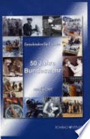 50 Jahre Bundeswehr 1955 bis 2005