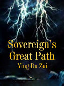 Sovereign   s Great Path