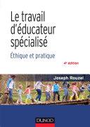 Pdf Le travail d'éducateur spécialisé - 4e éd. Telecharger