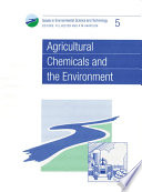 Agricultural Chemicals and the Environment Book
