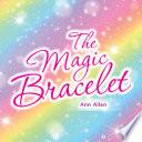 The Magic Bracelet