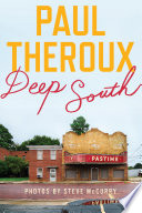 """""""Deep South: Four Seasons on Back Roads"""" by Paul Theroux"""