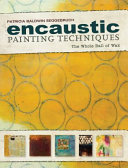link to Encaustic painting techniques : the whole ball of wax in the TCC library catalog