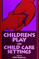 Pdf Children's Play in Child Care Settings