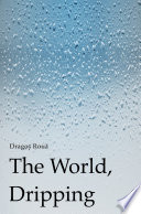 The World  Dripping