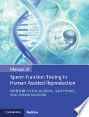 Manual of Sperm Function Testing in Human Assisted Reproduction Book