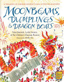 Moonbeams, Dumplings & Dragon Boats