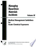 Managing Hazardous Materials Incidents: Medical management guidelines for acute chemical exposures