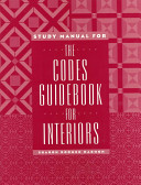 The Codes Guidebook for Interiors, Study Manual