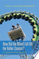 How Did the Wheel Fall Off the Roller Coaster