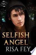 SELFISH ANGEL
