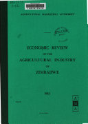 Economic Review Of The Agricultural Industry Of Zimbabwe
