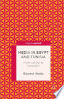 Media In Egypt And Tunisia From Control To Transition