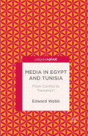 Media in Egypt and Tunisia: From Control to Transition?