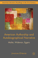 American Authorship and Autobiographical Narrative