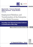 Employment relations and transformation of the enterprise in the global economy: proceedings of the thirteenth international conference in commemoration of Marco Biagi