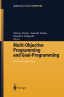 Multi-Objective Programming and Goal Programming