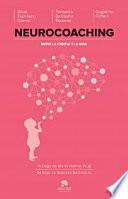 Neurocoaching Entre La Ciencia Y La Vida