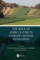 The Role Of Agriculture In Climate Change Mitigation Book PDF