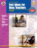 Fast Ideas for Busy Teachers: Math, Grade 3