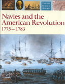 Navies and the American Revolution 1775 1783