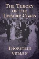 The Theory of the Leisure Class Pdf/ePub eBook