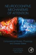 Neurocognitive Mechanisms of Attention