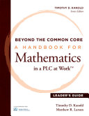 Beyond the Common Core [Leader's Guide]: A Handbook for Mathemaic in ...