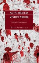 Native American Mystery Writing Pdf/ePub eBook