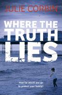 Pdf Where the Truth Lies