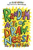Random Acts of Drawness
