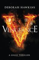 Vengeance  a Legal Thriller