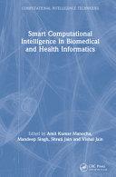 Smart Computational Intelligence in Biomedical and Health Informatics