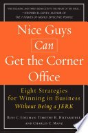 Nice Guys Can Get the Corner Office