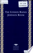The Lyndon Baines Johnson Room