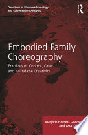 Embodied Family Choreography