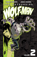 The Astounding Wolf Man Vol  2