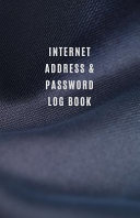 Internet Address & Password Log Book
