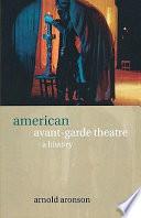 American Avant garde Theatre Book PDF